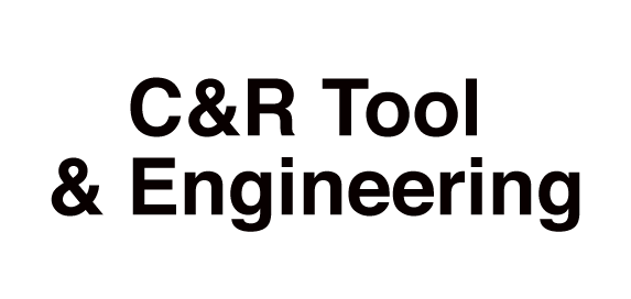 C & R Tool & Engineering, Inc.